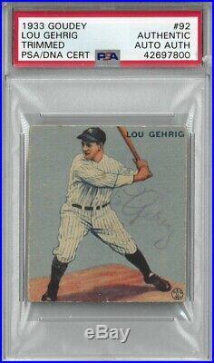 1933 Goudey Lou Gehrig #92 Autographed PSA/DNA Encap