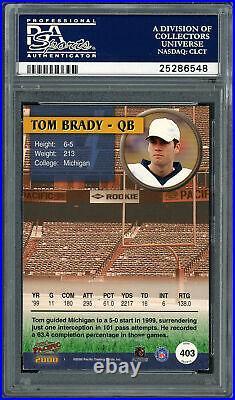 Tom Brady Autographed 2000 Pacific Rookie Card PSA 7.5 Auto 10 PSA/DNA 25286548