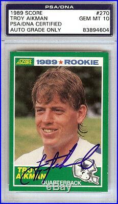 Troy Aikman Autographed 1989 Score Rookie Card Cowboys Gem 10 Psa/dna 104058